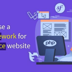 Why Choose PHP Frameworks for eCommerce Web Development